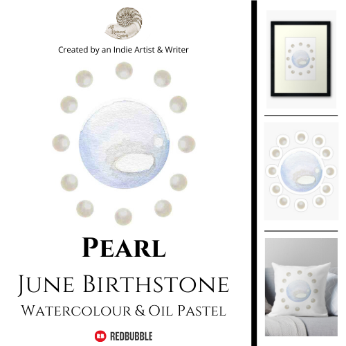 Pearl, June, Birthstone, All Natural Spirit, RedBubble, Crystal, Art, Product, Birthday, Gifts for Her, Home Decor, Throw Pillow, Framed Print, Sticker