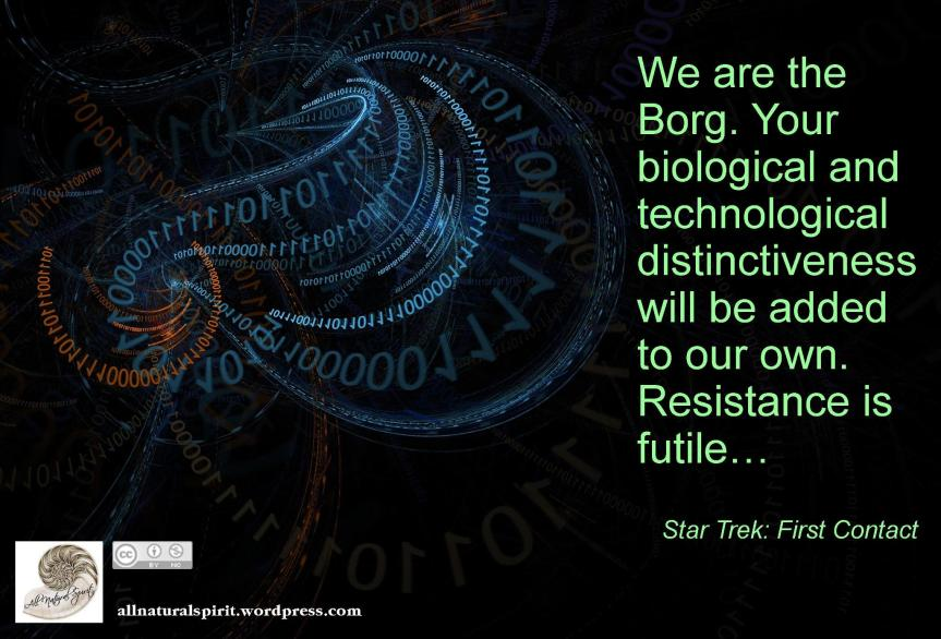 Borg Star Trek First Contact allnaturalspirit.wordpress