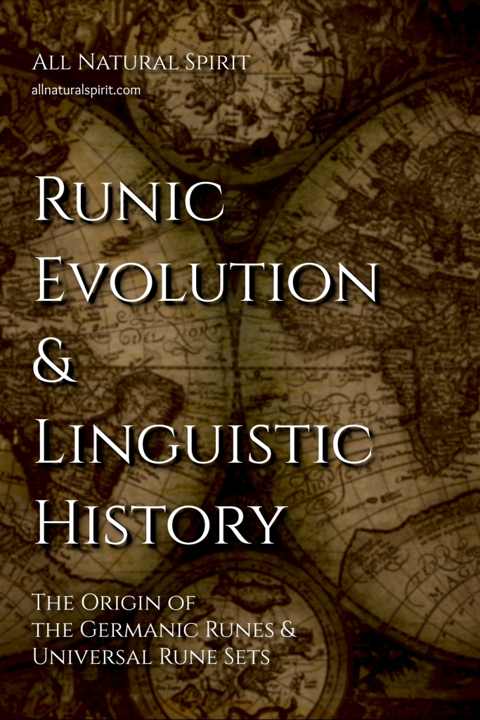 Runic Evolution & Linguistic History: The Origin Of The Germanic Runes & Universal Rune Sets, Kindle Edition, Amazon, All Natural Spirit